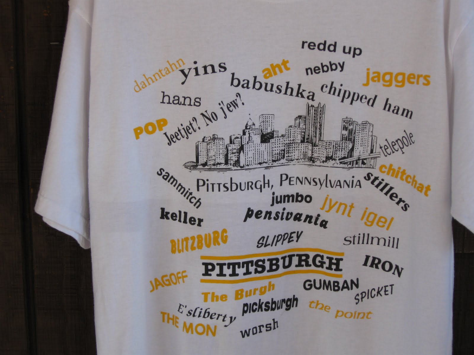 Pittsburghese Living My Full Life
