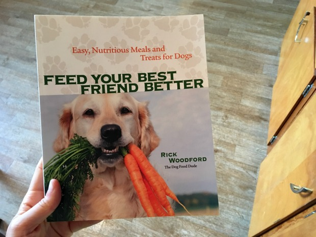 Feed Your Best Friend Better By Rick Woodford