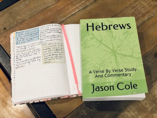 Hebrews Bible study book and commentary by Jason Cole