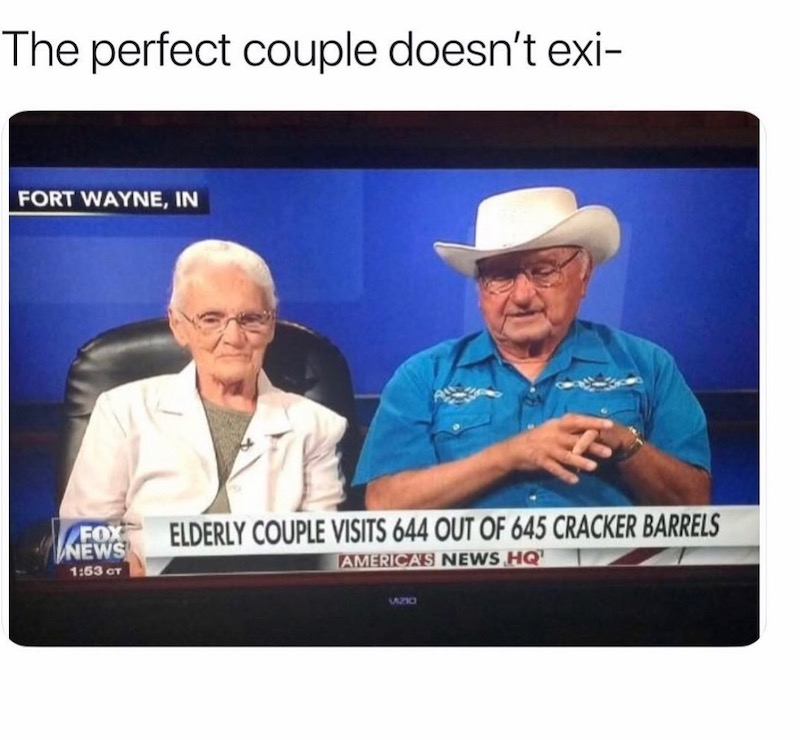 Funny meme about perfect couple going to Cracker Barrel